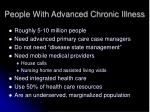 people with advanced chronic illness