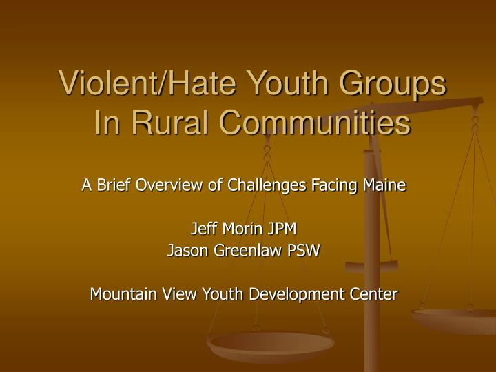 violent hate youth groups in rural communities n.