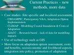 current practices new methods more data
