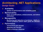 architecting net applications design goals
