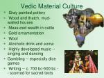 vedic material culture