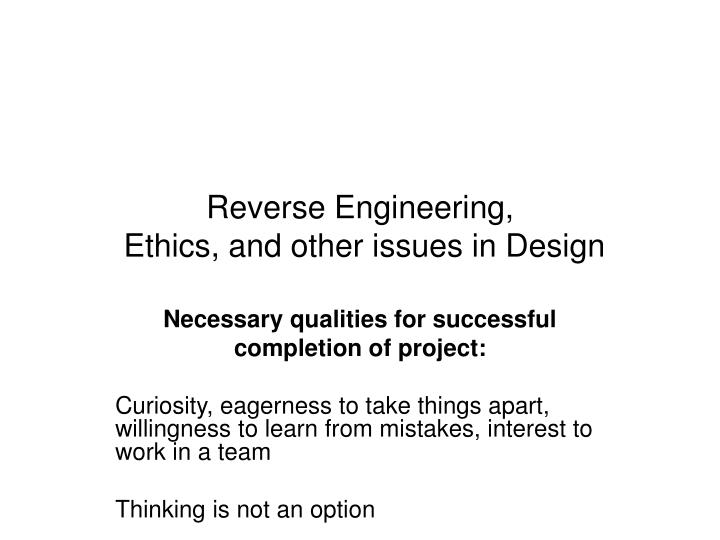 reverse engineering ethics and other issues in design n.