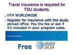 travel insurance is required for tsu students