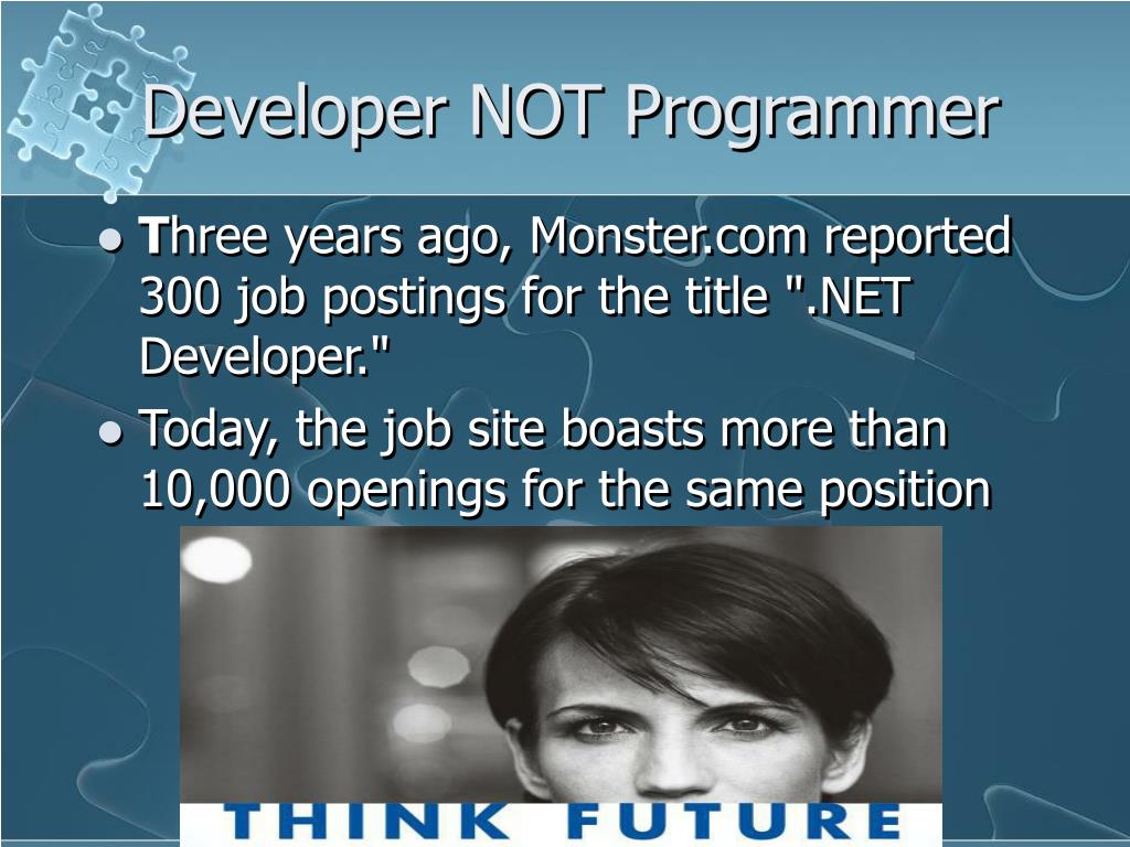 Developer NOT Programmer