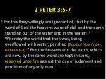 2 peter 3 5 7