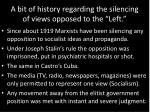 a bit of history regarding the silencing of views opposed to the left