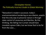 christopher horner the politically incorrect guide to global warming
