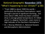 national geographic november 1976 what s happening to our climate p 581