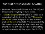 the first environmental disaster