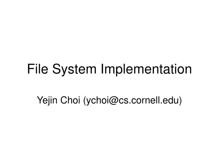 File system implementation