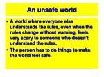 an unsafe world
