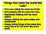 things that make the world feel safe