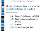 memory that remains even when the computer is turned off is called