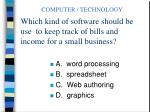 which kind of software should be use to keep track of bills and income for a small business