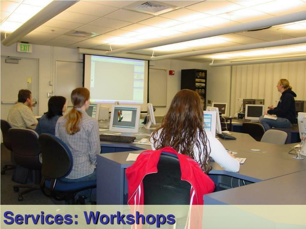 Services: Workshops