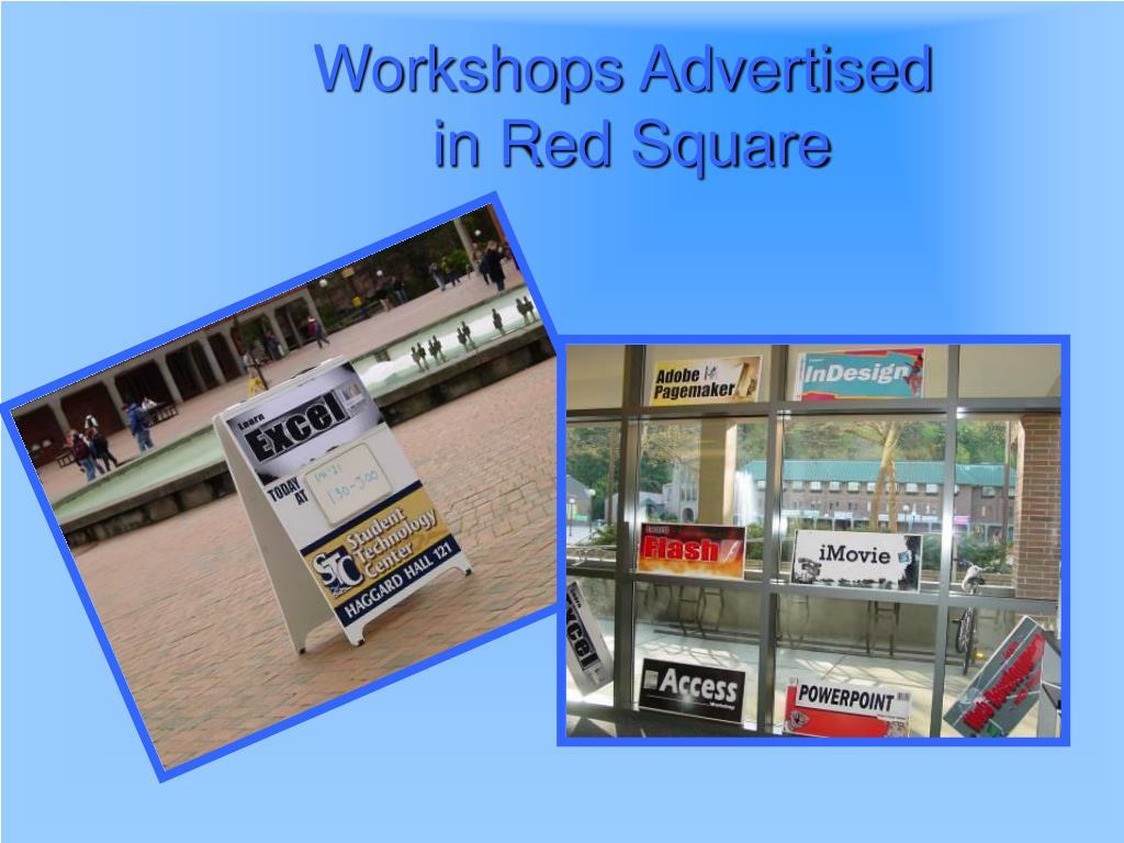 Workshops Advertised