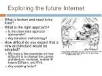 exploring the future internet