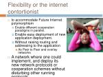 flexibility or the internet contortionist