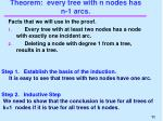 theorem every tree with n nodes has n 1 arcs