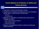 animal models for prediction of safety and clinical activity