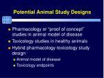 potential animal study designs