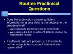 routine preclinical questions