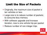 limit the size of packets