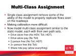 multi class assignment