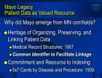 mayo legacy patient data as valued resource