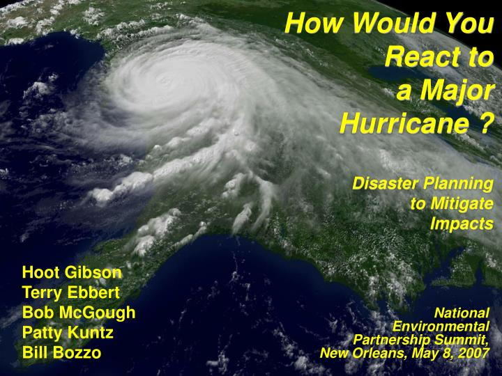 how would you react to a major hurricane disaster planning to mitigate impacts n.