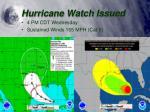 hurricane watch issued1