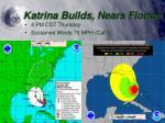 katrina builds nears florida4