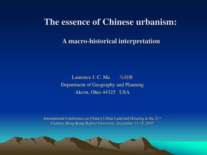 the essence of chinese urbanism a macro historical interpretation n.
