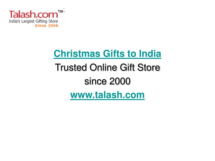 christmas gifts to india trusted online gift store since 2000 www talash com n.