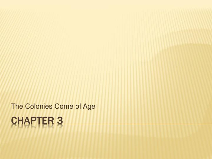 the colonies come of age n.