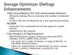 storage optimizer defrag enhancements