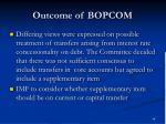 outcome of bopcom