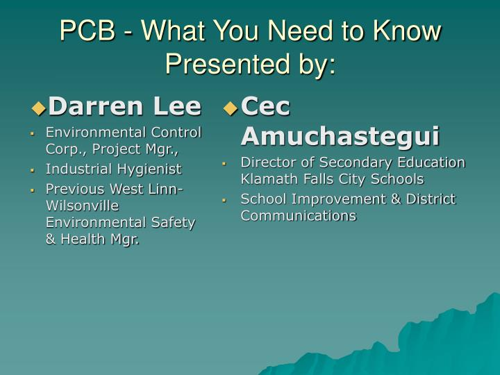 pcb what you need to know presented by n.