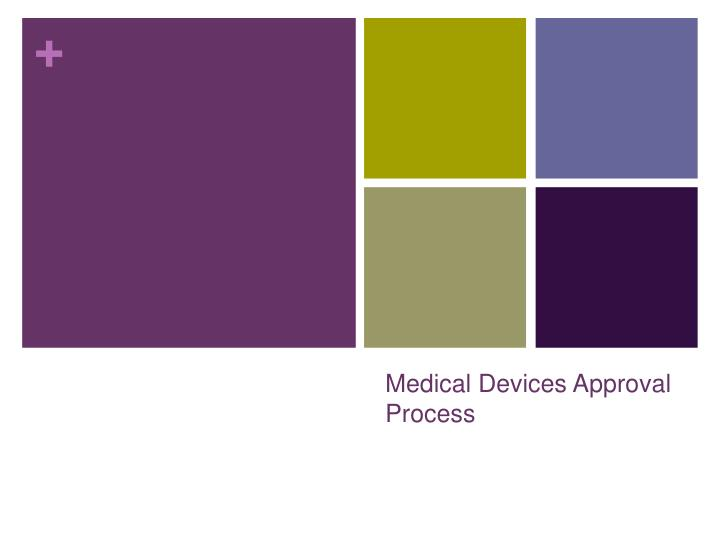 medical devices approval process n.