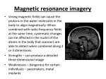 magnetic resonance imagery