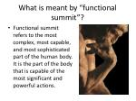 what is meant by functional summit