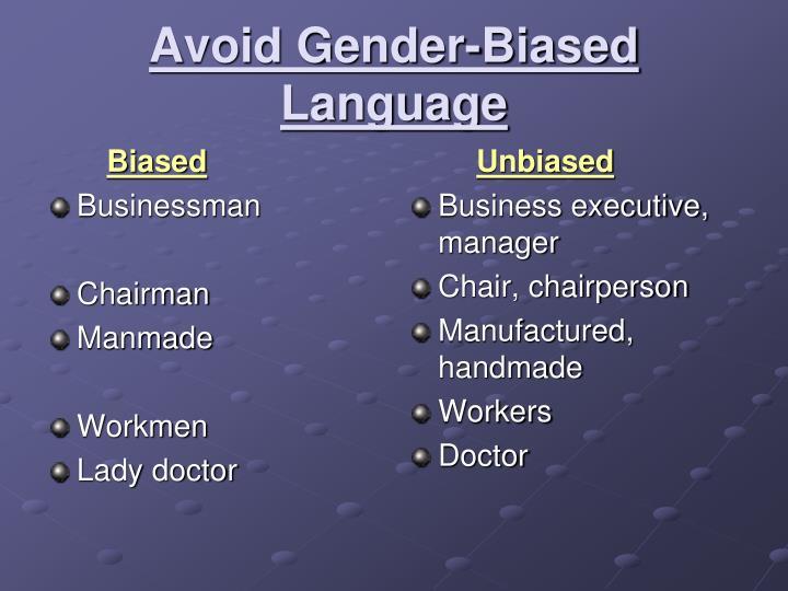 Avoid Gender-Biased Language