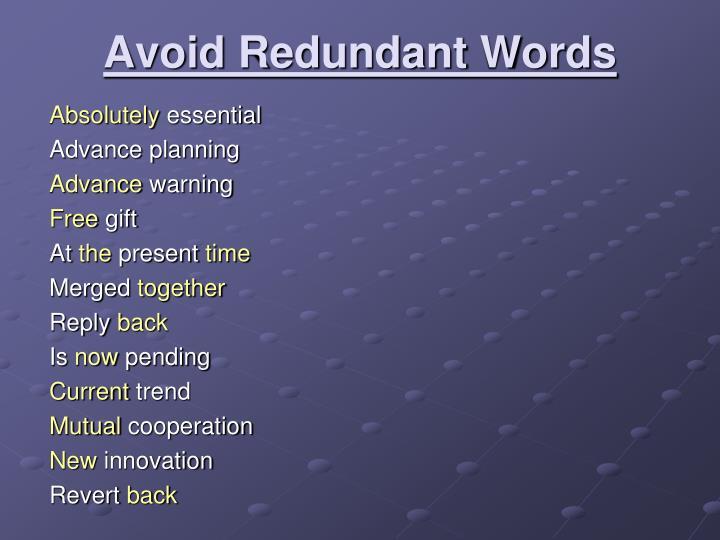 Avoid Redundant Words