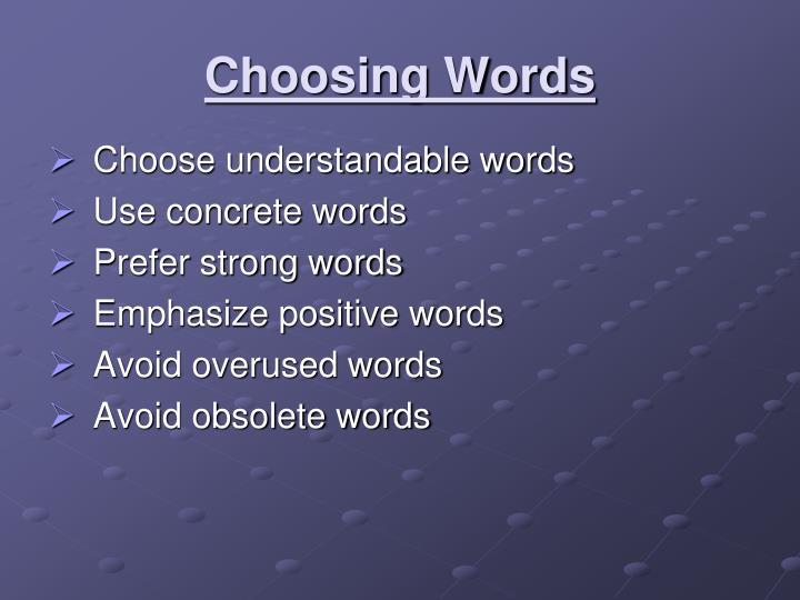 Choosing Words