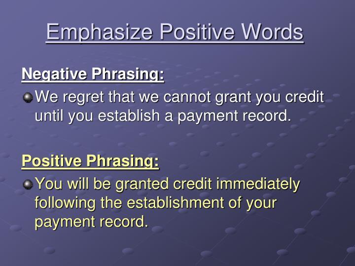 Emphasize Positive Words