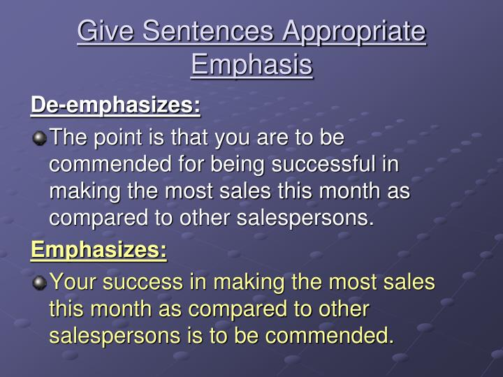 Give Sentences Appropriate Emphasis