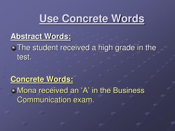 Use Concrete Words