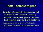 plate tectonic regime