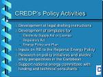 credp s policy activities