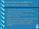 small grants available for pre feasibility studies